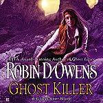 Ghost Killer: Ghost Seer, Book 3 | Robin D. Owens