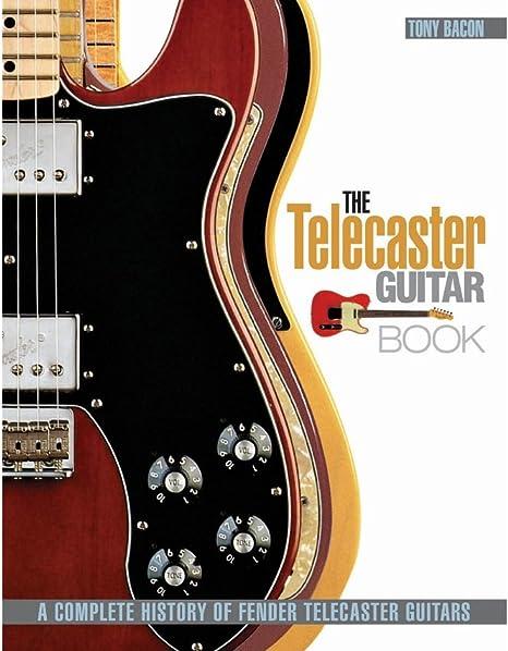 Fender Telecaster guitarra libro, Bacon: Hal Leonard: Amazon.es: Instrumentos musicales