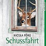 Schussfahrt | Nicola Förg