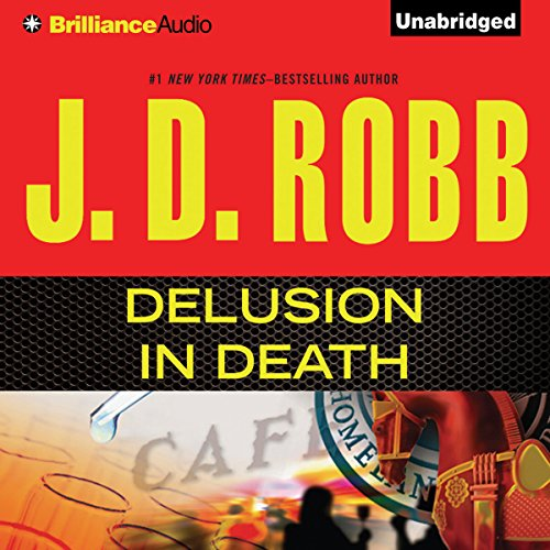 Delusion In Death: In Death, Book 35 Audiobook [Free Download by Trial] thumbnail