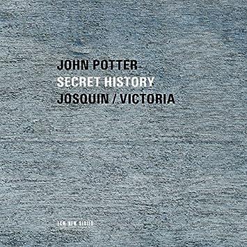 Secret History - Josquin / Victoria