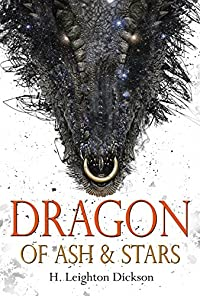 Dragon Of Ash & Stars by H. Leighton Dickson ebook deal