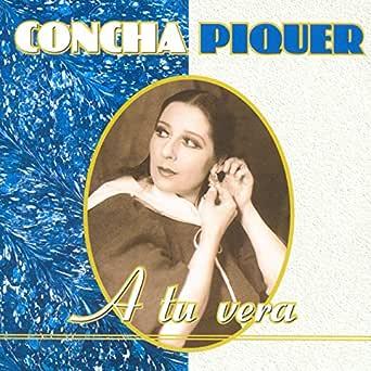 A Tu Vera de Concha Piquer en Amazon Music - Amazon.es