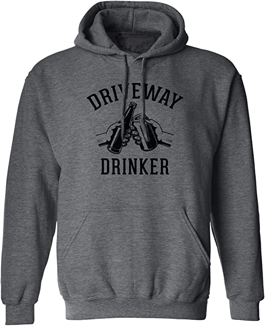 Adult Hooded Sweatshirt Cheers Driveway Drinker