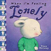 When I'm Feeling Lonely (The Feelings Series) (English Edition)