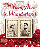 The Real Alice in Wonderland, C M Rubin and Gabriela Rubin, 1449081312