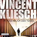 Im Augenblick des Todes (Kommissar Boesherz 2) Audiobook by Vincent Kliesch Narrated by Uve Teschner