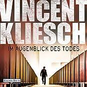 Im Augenblick des Todes (Kommissar Boesherz 2) | Vincent Kliesch
