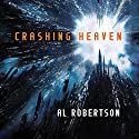 Crashing Heaven Audiobook by Al Robertson Narrated by Thomas Judd