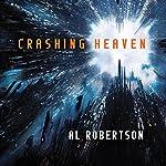 Crashing Heaven   Al Robertson