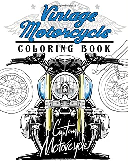 Amazon.com: Vintage motercycle Coloring Book: Motorcycles Design to ...