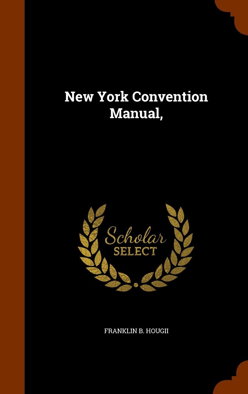 Read Online New York Convention Manual, ebook