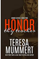 Honor Thy Teacher (Honor Series Book 2) Kindle Edition