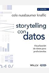 Storytelling con datos. Visualización de datos para profesionales (TÍTULOS ESPECIALES) (Spanish Edition) Paperback