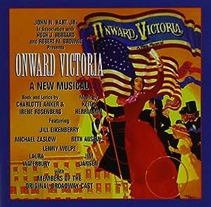 Onward Victoria (1981 Original Cast Members)