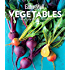 EatingWell Vegetables: The Essential Reference