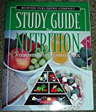 Study Guide for Nutrition : A Comprehensive Learning Tool, Co, Morton Pub, 0895824299