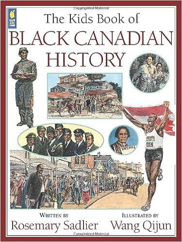 6652e6fcc8 The Kids Book of Black Canadian History  Rosemary Sadlier