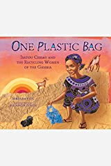 One Plastic Bag: Isatou Ceesay and the Recycling Women of the Gambia (Millbrook Picture Books) Kindle Edition