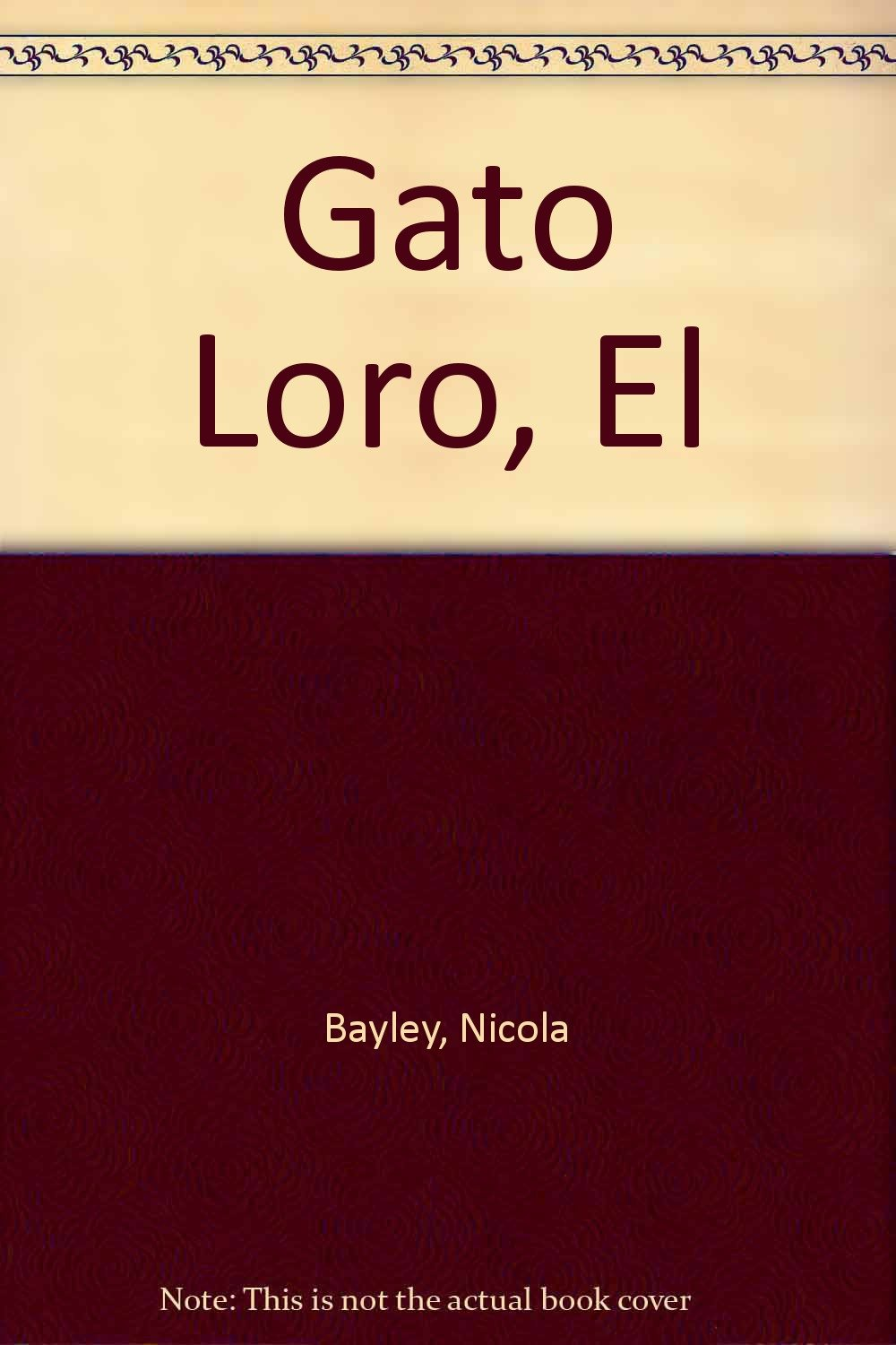 Gato Loro, El (Spanish Edition) (Spanish) Paperback – April, 1993
