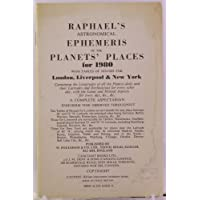 Raphael's Astronomical Ephemeris 1980: With Tables of Houses for London, Liverpool and New York