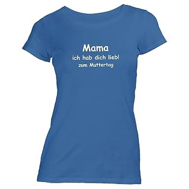 ShirtFlow Damen T-Shirt - Mama - Ich Habe Dich Lieb Zum Muttertag - Mums Day:  Amazon.de: Bekleidung