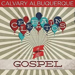 Celebrations of the Gospel Speech