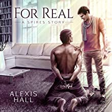 For Real Audiobook by Alexis Hall Narrated by John Hartley, Paul Berton