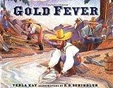 Gold Fever, Verla Kay, 0399230270