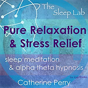 Pure Relaxation and Stress Relief Audiobook