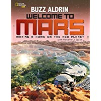 Welcome to Mars: Making a Home on the Red Planet