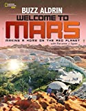 Welcome to Mars: Making a Home on the Red Planet by Buzz Aldrin Picture