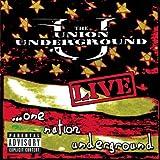 Live: One Nation Underground