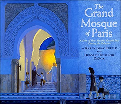 A Story of How Muslims Rescued Jews During the Holocaust The Grand Mosque of Paris