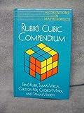 Rubik's Cubic Compendium (Recreations in Mathematics)