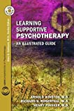 img - for Learning Supportive Psychotherapy: An Illustrated Guide (Core Competencies in Psychotherapy) book / textbook / text book