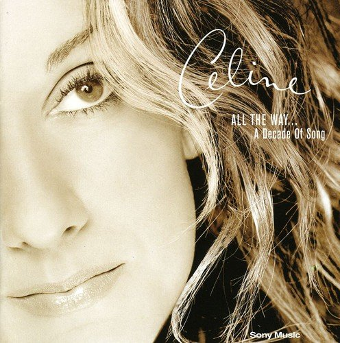 CD : Celine Dion - All Waya Decade of Song (CD)