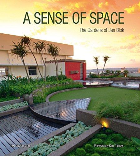 A Sense of Space: The Gardens of Jan Blok