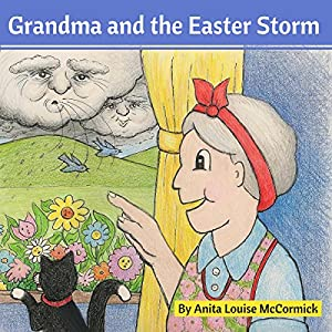 Grandma and the Easter Storm Audiobook