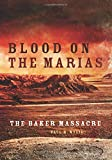 Blood on the Marias 1st Edition