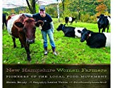 img - for New Hampshire Women Farmers: Pioneers of the Local Food Movement by Helen Brody (2015-09-08) book / textbook / text book