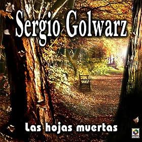 Amazon.com: Las Hojas Muertas: Sergio Golwarz: MP3 Downloads