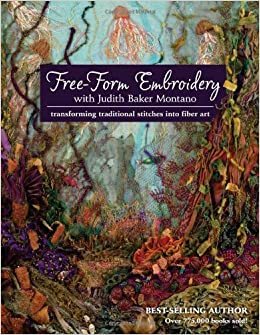 Amazon.com: Free-Form Embroidery with Judith Baker Montano ...