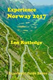 img - for Experience Norway 2017 (Experience Guides) (Volume 2) book / textbook / text book