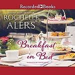 Breakfast in Bed | Rochelle Alers