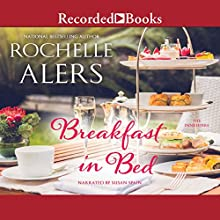 Breakfast in Bed Audiobook by Rochelle Alers Narrated by Simi Howe