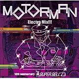 MOTORMAN ElectroMix!!!~10th Anniversary
