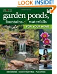Garden Ponds, Fountains & Waterfalls...
