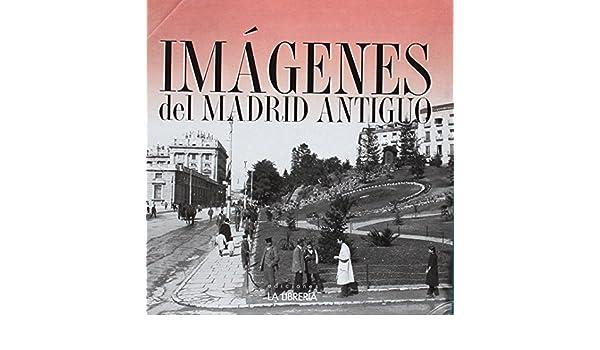 Estuche de Imágenes antiguas de Madrid: Ediciones La ...