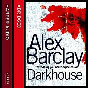 Darkhouse Audiobook